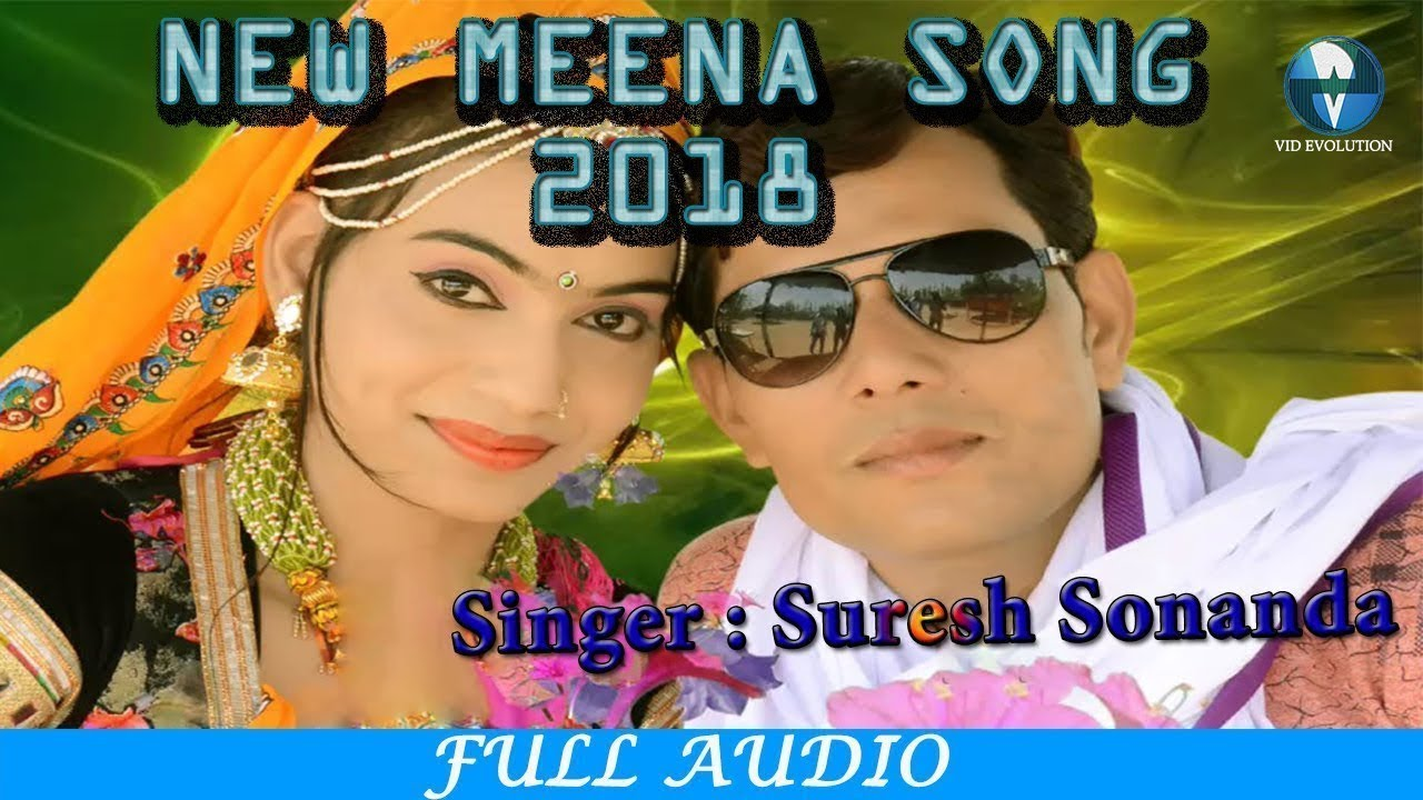 New Superhit Meena Song Meenawati Song 2018 - Latest Meena Dj Song by  Suresh Sunanda