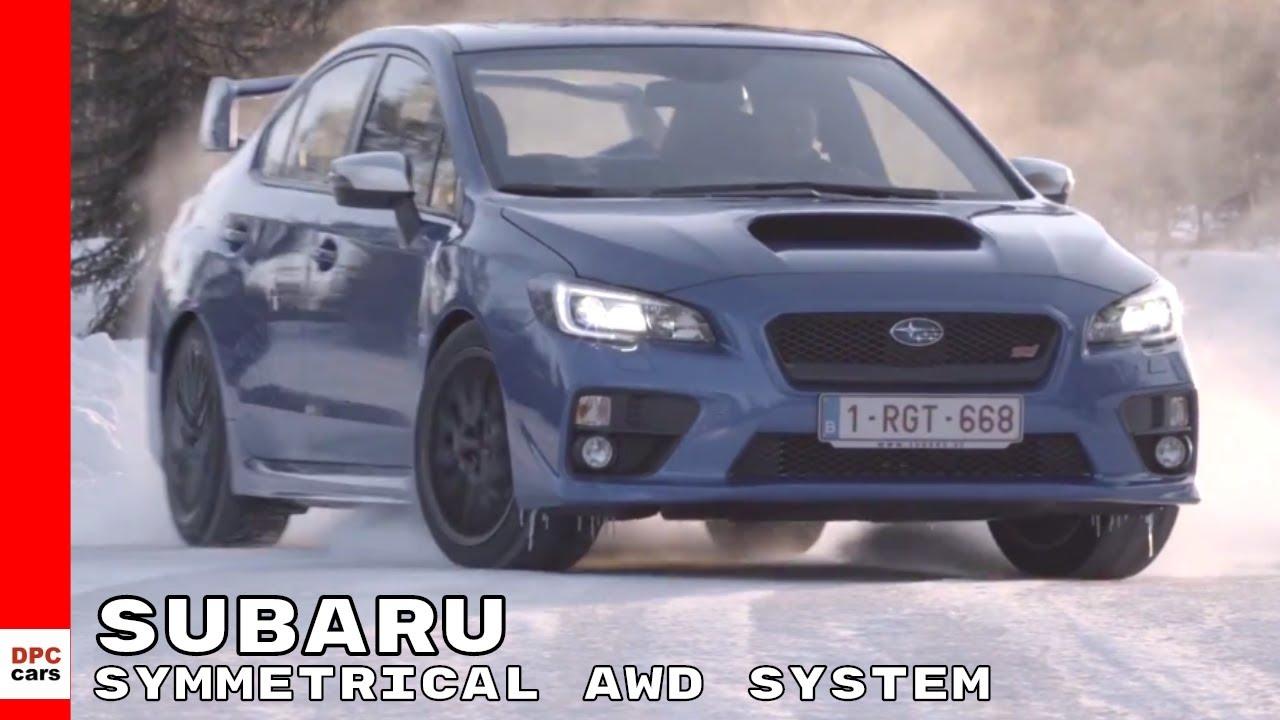 2018 Subaru Symmetrical Awd System Youtube