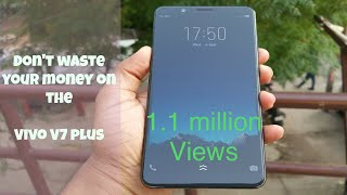 Don't buy Vivo V7 plus before watching this video