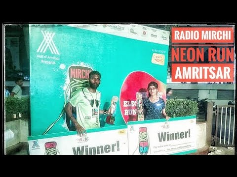 Radio Mirchi Neon Run Amritsar, Mall of Amritsar / Alpha One Mall. 2017