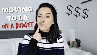 MOVING TO LA | Cost of Living, Getting a Job, & More!