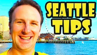 Seattle Travel Tips: 8 Things to Know Before You Go
