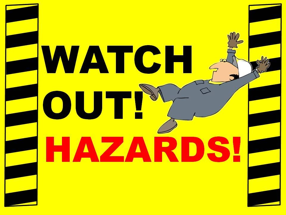 Watch Out Hazards