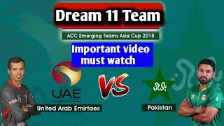 UAE VS PK-U23 DREAM 11TEAM    UNITED ARAB EMIRATES VS PAKISTAN U23    TEAM NEWS, PLAYING 11