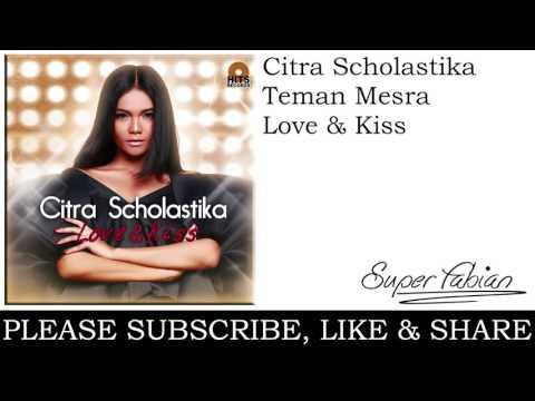 Citra Scholastika - Teman Mesra