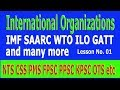 WTO (World Trade Organization) / International Organizations Lesson No. 1