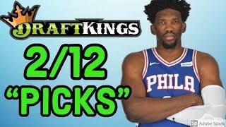 DRAFTKINGS NBA TUESDAY 2/12/18 PICKS | DFS NBA PICKS STRATEGY