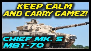 ► Armored Warfare: Chieftain Mk. 5 & MBT-70 Gameplay - Keep Calm And Carry Gamez!