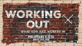 Working Out What God Has Worked In