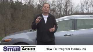 Smail Acura Programming Your Garage Door Opener with HomeLink