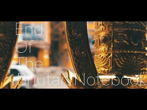 THE BHUTAN NOTEBOOK   TRAVEL MOVIE_001   PRONU   2018   VLOG_119