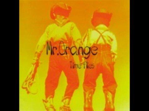 Mr.Orange - Beautiful