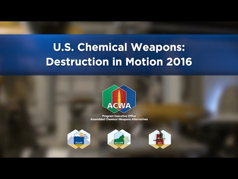 U.S. Chemical Weapons: Destruction in Motion 2016