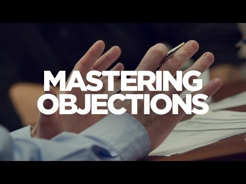 How to Master Objections - Young Hustlers