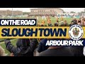 On The Road - SLOUGH TOWN FC @ ARBOUR PARK