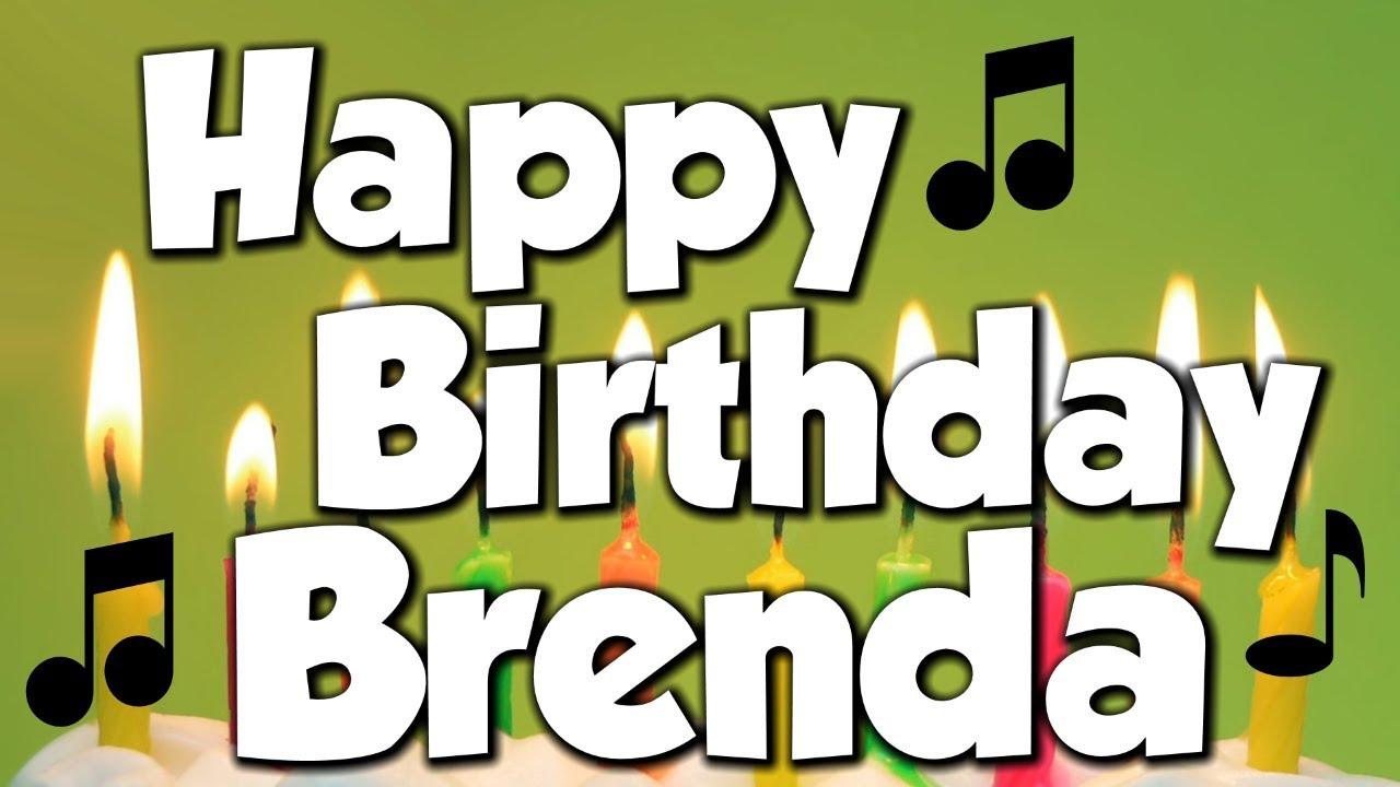 Happy Birthday Brenda A Happy Birthday Song Youtube
