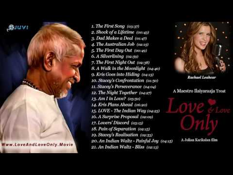 Love And Love Only  Ilayaraja  Jukebox