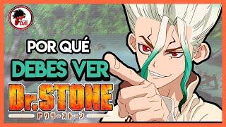 Dr. Stone: POR QUÉ DEBES VER DR. STONE