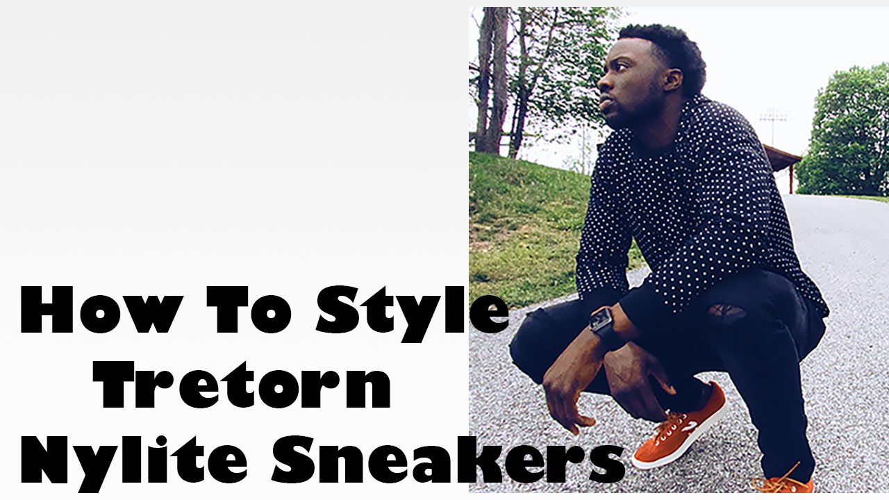 FallWinter Look Book 2015   How to style Tretorn Nylite Canvas Sneakers   Men's Fashion