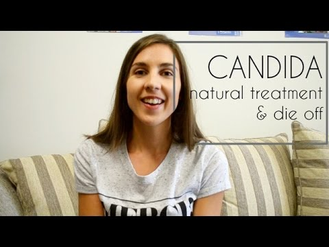CANDIDA: Natural Treatment & Die Off