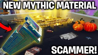 Scammer Has NEW MYTHIC MATERIAL! (Scammer Gets Scammed) Fortnite Save The World