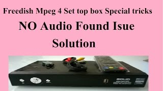 Freedish Set top box Special tricks for No Audio Found solution