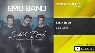 Emo Band - Sakht Bood ( امو بند - سخت بود)