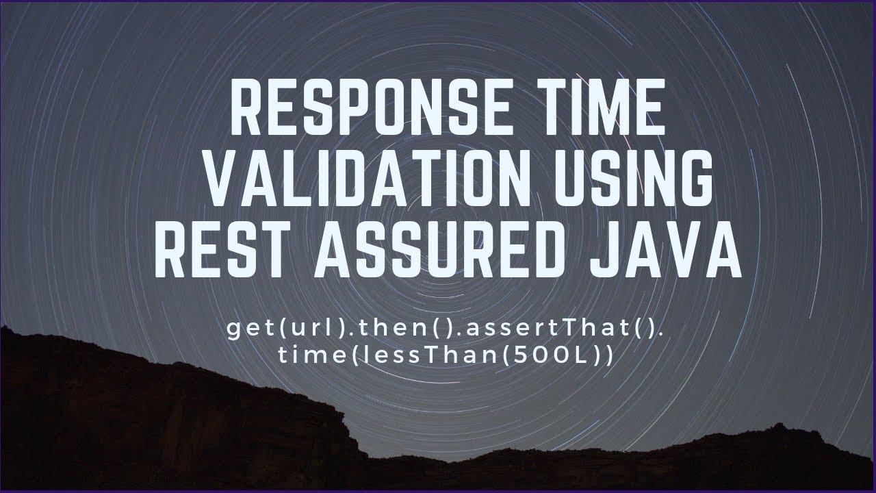 Response Time Validation Rest Assured