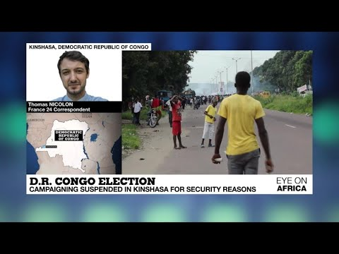 DR Congo: Clashes erupt after campaigning suspended in Kinshasa