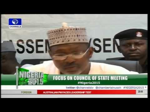 Nigeria 2015 Focuses On The Council Of State Meeting pt 1