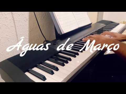 Águas de Março  Piano Waters of March