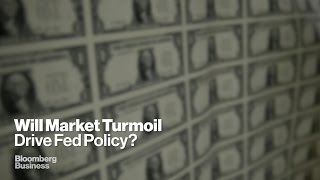 Is Market Uncertainty Causing the Fed to Rethink?