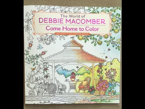 The World Of Debbie Macomber Come Home To Color An Adult