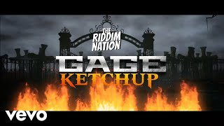 Gage - Ketch Up (Official Audio)