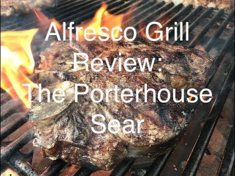 2018 Alfresco Grill Review: The Porterhouse Sear