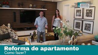 Reforma de apartamento, como fazer? Episódio 01 - DUCROQUI