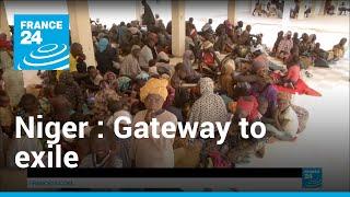 Video: Niger's Agadez, gateway to exile