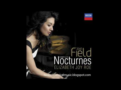 John Field: Complete Nocturnes - Elizabeth Joy Roe (Audio video)