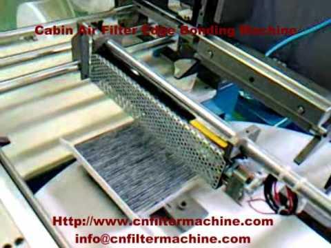 Cabin Air Filter Edge Bonding Machine - YouTube