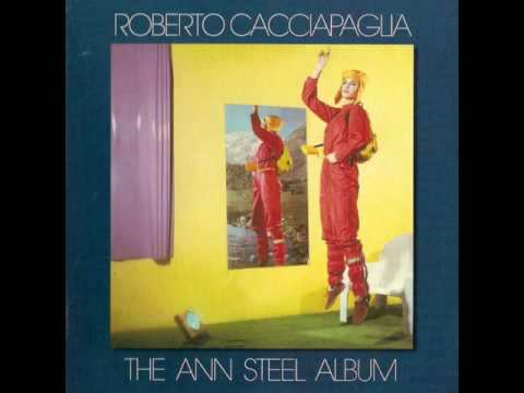 Roberto Cacciapaglia - The Ann Steel Album [Full Album] 1981