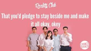 Reality Club - Okay (Lyric)  🎵
