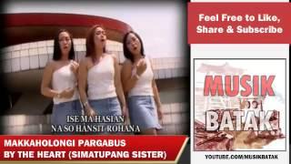 Lagu Batak - The Heart - Makkaholongi Pargabus