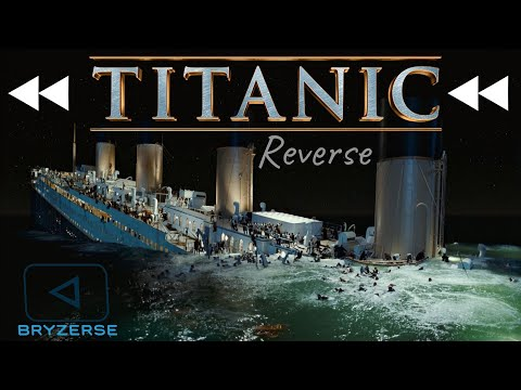 Download Reverse | Titanic: 1997 Sinking (REVISED EDITION)