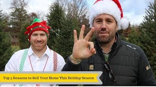 3 Reasons To Sell Your Home This Holiday Season
