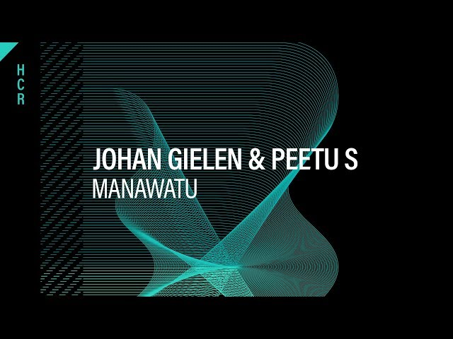 Johan Gielen & Peetu S - Manawatu [High Contrast Recordings]