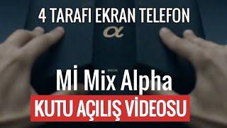 XİAOMİ Mİ MİX Alpha kutu açılış videosu