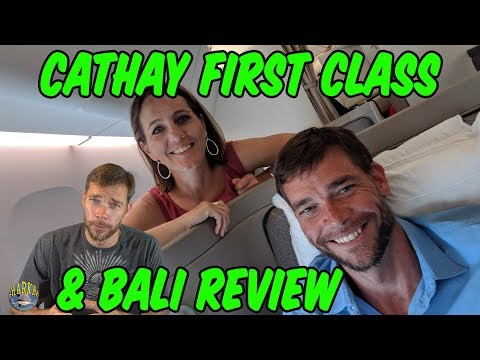 Travel Hack 014 - Cathay First Class to Bali Review !!