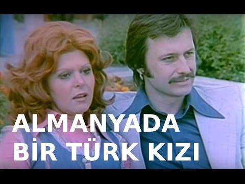 Almanya'da Bir Türk Kızı - Türk Filmi