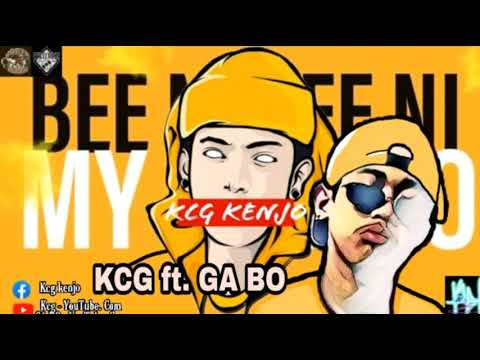 KCG ft. GA BO - BEE NI BEE NI MY NEE MO (OFFICIAL AUDIO)