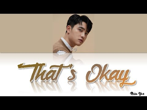 D.O. (EXO) - 괜찮아도 괜찮아 (That's Okay)(Color Coded Lyrics Eng/Rom/Han)